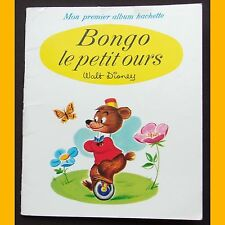 Collection Mon Premier Album Hachette BONGO LE PETIT OURS Walt Disney 1969