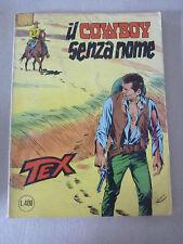 TEX N 203   - IL COWBOY SENZA NOME  - PRIMA EDIZIONE  -- DISCRETO