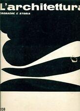 L'ARCHITETTURA. Cronache e storia. Direttore Bruno Zevi. 1969, N.159