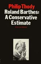 Roland Barthes: A Conservative Estimate