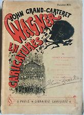 Grand-Carternet Wagner, Richard Wagner Karikartur, Karikartur,