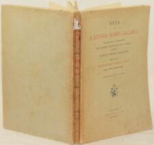 VITA DI SANT ANTONIO MARIA ZACCARIA BARNABITI 1897 ANGELICHE ALESSANDRO TEPPA