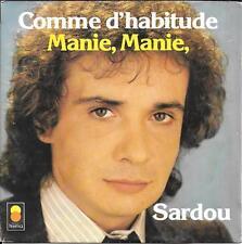 """45 TOURS / 7"""" SINGLE--MICHEL SARDOU--COMME D'HABITUDE / MANIE MANIE--1978"""