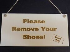 Please Remove Your Shoes! Thank You! Porch Hanging Door Sign Wooden Plaque Gift