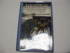 Bar Mitzvah: A Jewish Boy's Coming of Age by Eric A. Kimmel