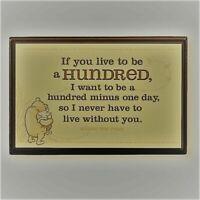 Disney Hallmark Winnie The POOH with PIGLET Plaque LIVE TO BE 100