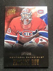 2012-13 Panini Prime- Patrick Roy base /249 - MONTREAL CANADIENS - HABS!