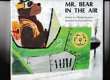 MR. BEAR IN THE AIR---Chizuko Kuratomi---Kozo Kakimoto---hc/dj---1st1970