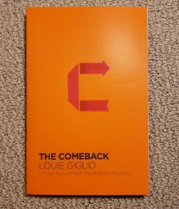 Comeback: It's Not Too Late And You're Never Too Far by Louie Giglio (Like New)
