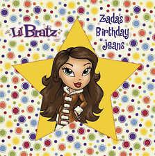 Lil' Bratz - Zada's Birthday Jeans  (Hardcover picture book) - NEW