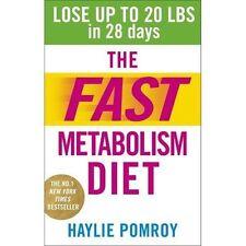 La dieta del metabolismo veloce: PERDERE FINO A 20 chili in 28 giorni: mangiano più cibo e perdere.