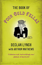 The Book of Poor Ould Fellas, Mathews, Arthur, Lynch, Declan, Paperback, New