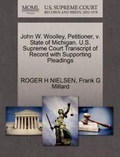 John W. Woolley, Petitioner, V. State Of Michigan. U.S. Supreme Court Transcr...