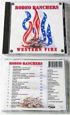 RODEO RANCHERS Western Fire .. Activ CD