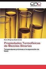 Propiedades Termofísicas de Mezclas Binarias: Temperaturas próximas a la separac