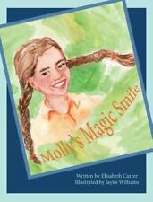 Molly's Magic Smile (Hardback or Cased Book)