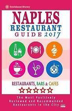 Naples Restaurant Guide 2017 : Best Rated Restaurants in Naples, Florida -...