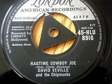 "DAVID SEVILLE & THE CHIPMUNKS - RAGTIME COWBOY JOE  7"" TRI-CENTRE VINYL"