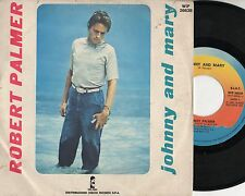 ROBERT PALMER disco 45 giri MADE in ITALY John and Mary 1980 STAMPA ITALIANA