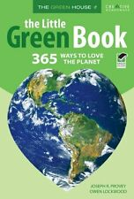 The Little Green Book: 365 Ways to Love the Planet