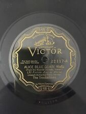 """RARE 78RPM 10"""" VICTOR 22117 THE TROUBADOURS ALICE BLUE GOWN / BEAUTIFUL LADY"""
