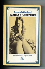 Armanda Guiducci # LA MELA E IL SERPENTE # Rizzoli 1979