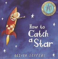 How to Catch a Star (10th Anniversary edition) by Jeffers, Oliver, NEW Book, FRE