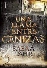 Una Llama Entre Cenizas by Sabaa Tahir (2016, Paperback)