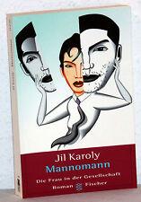 JIL KAROLY - Mannomann