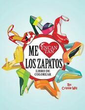 LIBRO DE COLOREAR ME ENCANTAN LOS ZAPATOS/ COLORING BOOK I LOVE SHOES - WILL, CR