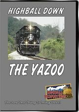 HIGHBALL DOWN THE YAZOO ILLINOIS CENTRAL NEW DVD VIDEO SD70'S SD40'S + MORE