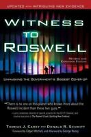 Witness to Roswell: Unmasking the Government's Biggest Cover-