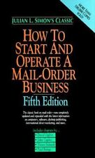 How to Start and Operate a Mail-Order Business by Simon, Julian L.