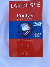 French Larousse Pocket Dictionary: French-english / English  (English and...