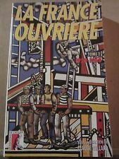 La France Ouvrière Tome 2 1920-1968/ Les Editions de l'Atelier, 1995