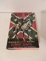 GRAY FOX BY BURKE DAVIS ROBERT E LEE AND THE CIVIL WAR HARDCOVER 1981