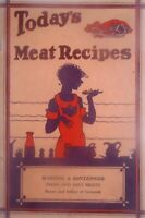 Antique Vintage 1920s Todays Meat Recipes Book Cookbook Livestock Fresh & Salted