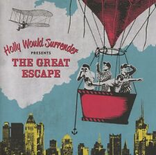 CD Holly Would Surrender The Great Escape (K112)