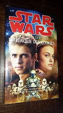 STAR WARS - Episode II - L'attaque des clones - R. A. Salvatore 2002