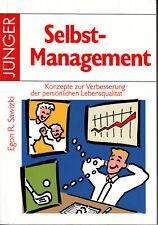 Selbst-Management - Konzepte zur Verbesserung der persönlichen Lebensqualität