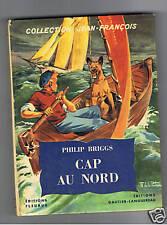 CAP AU NORD PHILIP BRIGGS  FLEURUS JEAN FRANCOIS 1954