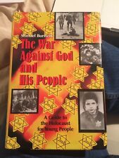 The War Against God and His People: A Guide to the Holocaust for Young People