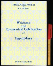 POPE JOHN PAUL II in VICTORIA 1986 Welcome ECUMENICAL Cel & PAPAL MASS 49 pages