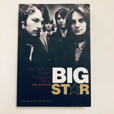 BIG STAR: THE STORY OF ROCK'S FORGOTTEN BAND by Rob Jovanovic 2013 Book!!