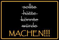 Nicht reden ... Machen !!! Blechschild Schild gewölbt Metal Tin Sign 20 x 30 cm