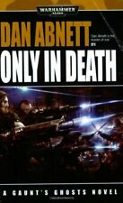 Only in Death (Warhammer 40, 000) by Abnett, Dan Paperback Book The Fast Free
