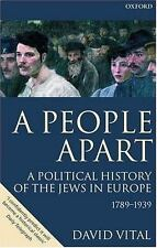 A People Apart: A Political History of the Jews in Europe 1789-1939 (Oxford His