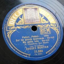 78 RPM 78T ORGUE MORTIER ORGEL - Padam Padam - DECCA 21.884