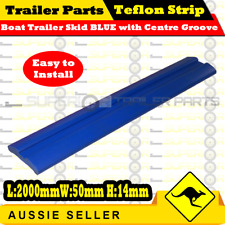 Boat Trailer Teflon Strip Skid BLUE With Centre Groove 2000mm x 50mm x 14mm