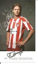 FC Bayern München Autogrammkarte Anatoliy Tymoshchuk